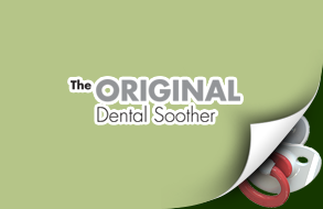 The ORIGINAL Dental Soother
